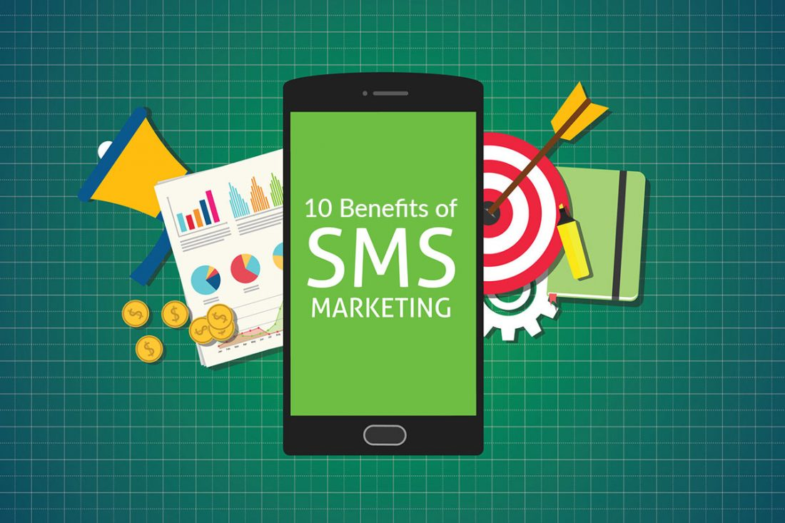 10 Benefits of SMS Marketing